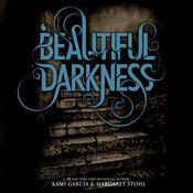 Beautiful Darkness by  Margaret Stohl audiobook