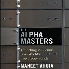 The Alpha Masters by Maneet Ahuja audiobook