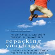 Repacking Your Bags by  Richard J. Leider audiobook