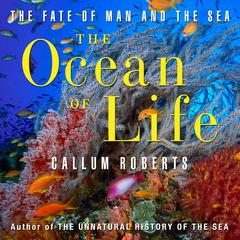 The Ocean Life by Callum Roberts audiobook
