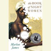 The Book of Night Women by  Marlon James audiobook