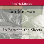 In between the Sheets by  Ian McEwan audiobook