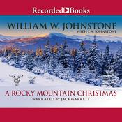 A Rocky Mountain Christmas by  William W. Johnstone audiobook