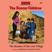 The Mystery of the Lost Village by  Gertrude Chandler Warner audiobook
