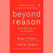Beyond Reason by  Roger Fisher audiobook