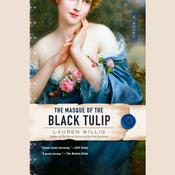 The Masque of the Black Tulip by  Lauren Willig audiobook