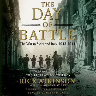 The Day of Battle by Rick Atkinson audiobook