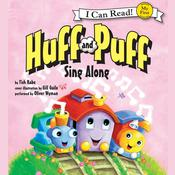 Huff and Puff Sing Along by  Tish Rabe audiobook