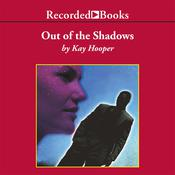 Out of the Shadows by  Kay Hooper audiobook