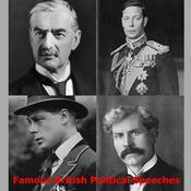 Famous British Political Speeches by  various authors audiobook