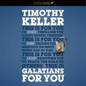 Galatians for You by  Timothy Keller audiobook