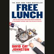 Free Lunch by  David Cay Johnston audiobook