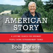 American Story by  Bob Dotson audiobook