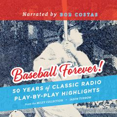Baseball Forever! by Jason Turbow audiobook