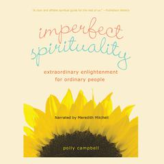 Imperfect Spirituality by Polly Campbell audiobook