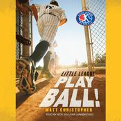 Play Ball! by  Matt Christopher audiobook