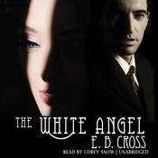 The White Angel by  Ed Breslin audiobook