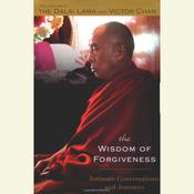 The Wisdom of Forgiveness by  The Dalai Lama audiobook