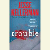 Trouble by  Jesse Kellerman audiobook