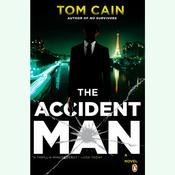 The Accident Man by  Tom Cain audiobook