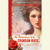 The Seduction of the Crimson Rose by  Lauren Willig audiobook