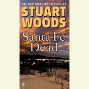 Santa Fe Dead by  Stuart Woods audiobook