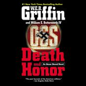Death and Honor by  W. E. B. Griffin audiobook