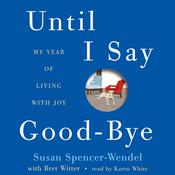 Until I Say Good-Bye by  Bret Witter audiobook