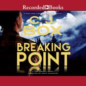 Breaking Point by  C. J. Box audiobook
