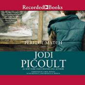 Perfect Match by  Jodi Picoult audiobook