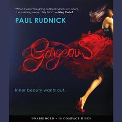 Gorgeous by Paul Rudnick audiobook
