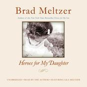 Heroes for My Daughter by  Brad Meltzer audiobook
