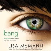 Bang by  Lisa McMann audiobook