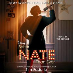 Better Nate Than Ever by Tim Federle audiobook