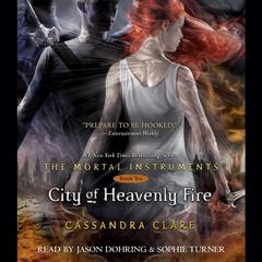 City of Heavenly Fire by Cassandra Clare audiobook