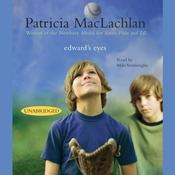 Edward's Eyes by  Patricia MacLachlan audiobook