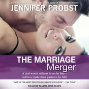 The Marriage Merger by  Jennifer Probst audiobook