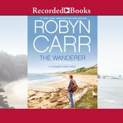 The Wanderer by  Robyn Carr audiobook