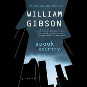 Spook Country by  William Gibson audiobook