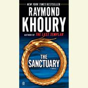 The Sanctuary by  Raymond Khoury audiobook