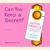 Can You Keep a Secret? by  Sophie Kinsella audiobook
