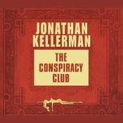 The Conspiracy Club by  Jonathan Kellerman audiobook