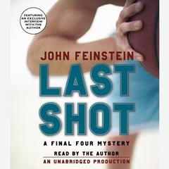 Last Shot: A Final Four Mystery