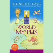 Don't Know Much About World Myths by  Kenneth C. Davis audiobook