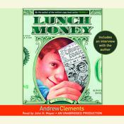 Lunch Money by  Andrew Clements audiobook
