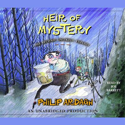 Heir of Mystery: The Second Unlikely Exploit by Philip Ardagh audiobook