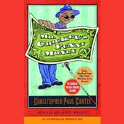 Mr. Chickee's Funny Money by  Christopher Paul Curtis audiobook
