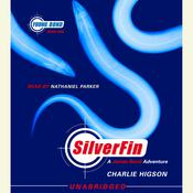 SilverFin: Young Bond Book #1 by  Charlie Higson audiobook