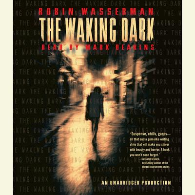 The Waking Dark by Robin Wasserman audiobook