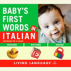 Baby's First Words in Italian by Erika Levy audiobook